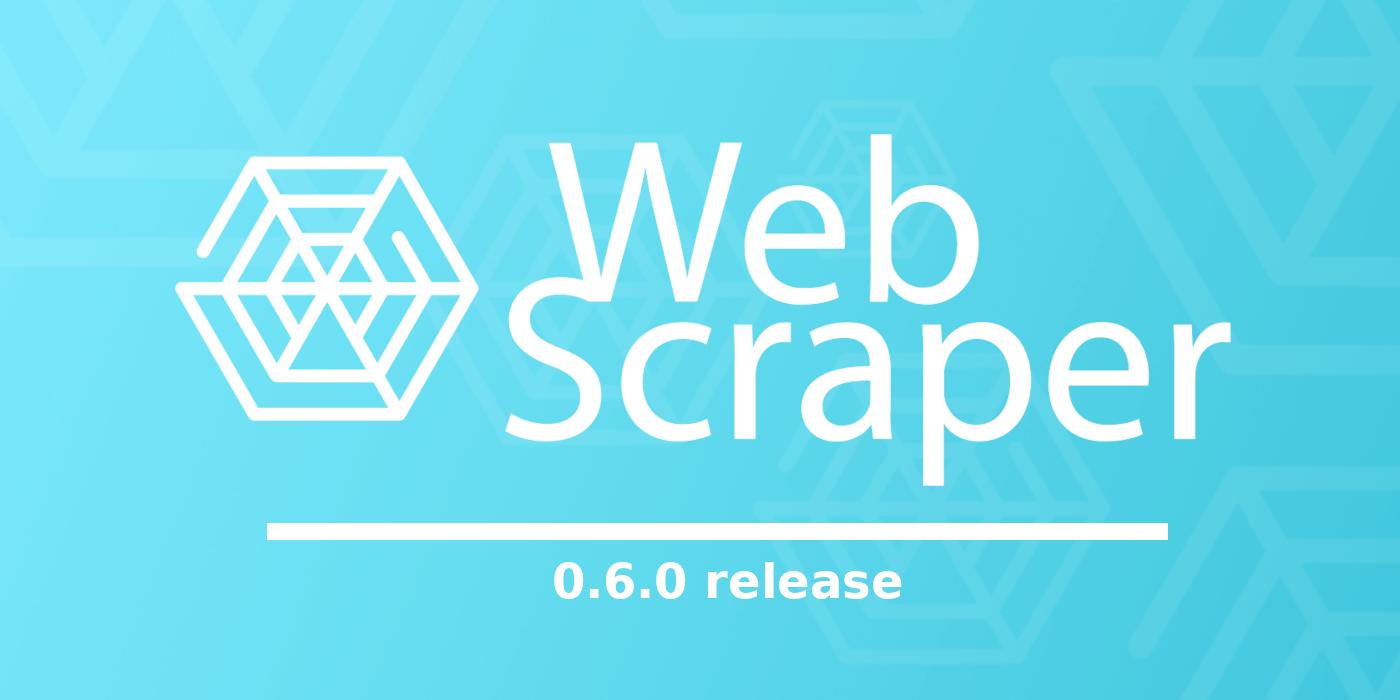 Web-Scraper-0.6.0-release-blog-image